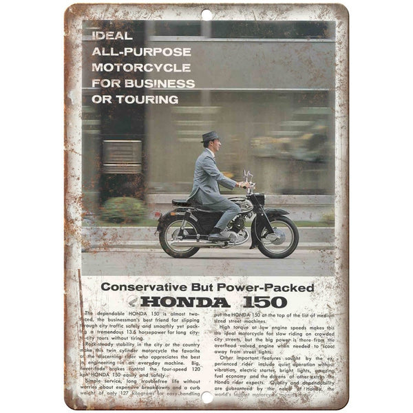 "Honda 150 Motorcycle Ad Business or Touring 10"" x 7"" Reproduction Metal Sign F15"