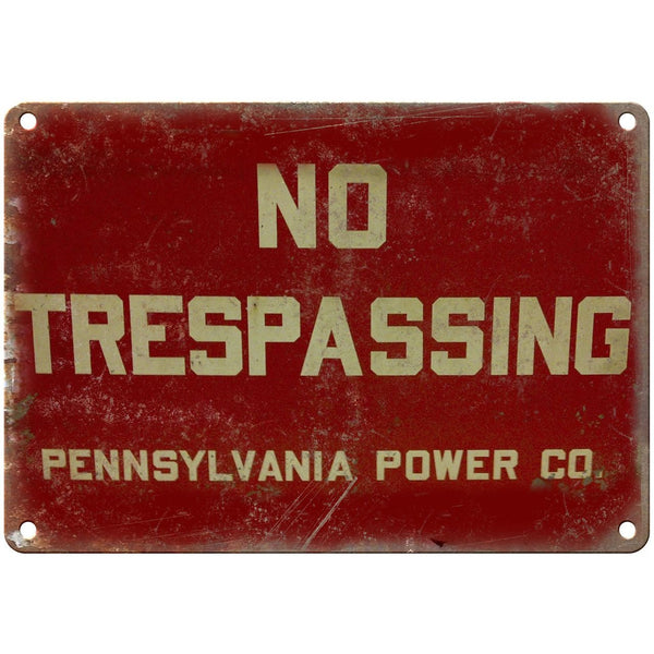 "Porcelain Look No Trespassing Penn Power Co. 10"" x 7"" Retro Look Metal Sign"