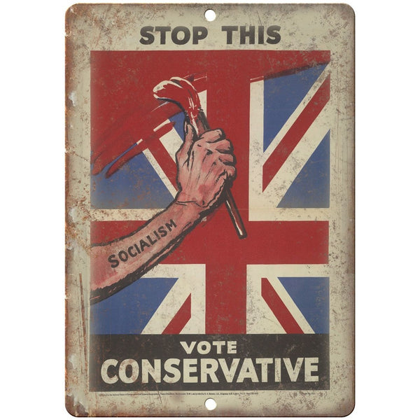 "London England Vote Conservativ RARE Political Poster 10"" x 7"" Retro Metal Sign"