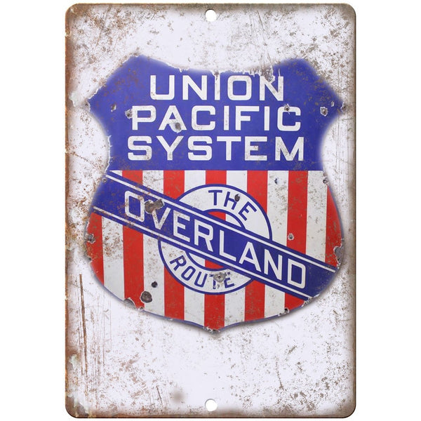 "Union Pacific Overland Porcelain Look 10"" X 7"" Reproduction Metal Sign U89"