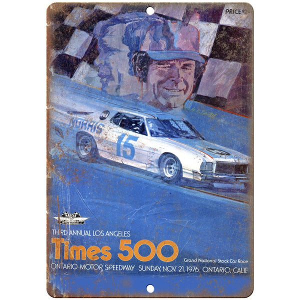 "Times 500 Ontario Motor Speedway Stock Car 10"" X 7"" Reproduction Metal Sign A507"