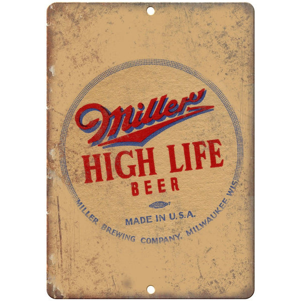 "Miller High Life Beer Man Cave Décor Ad 10"" x 7"" Reproduction Metal Sign E246"