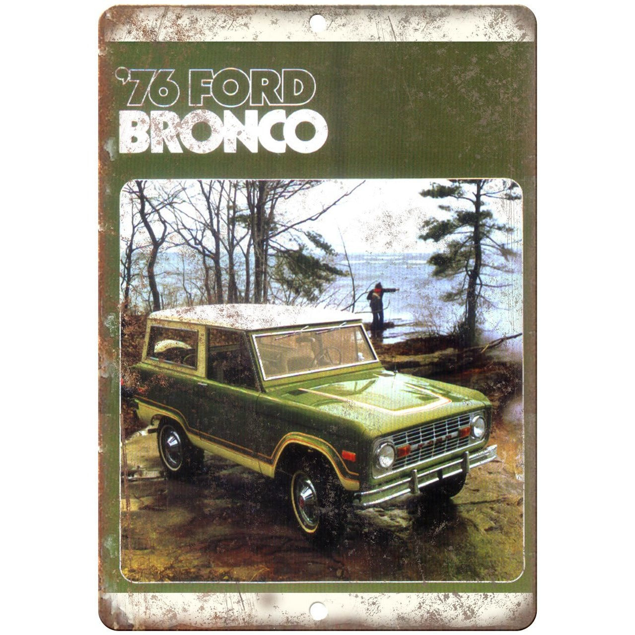 """1976 - Ford Bronco Vintage Ad - 10"""" x 7"""" Reproduction Metal Sign"""