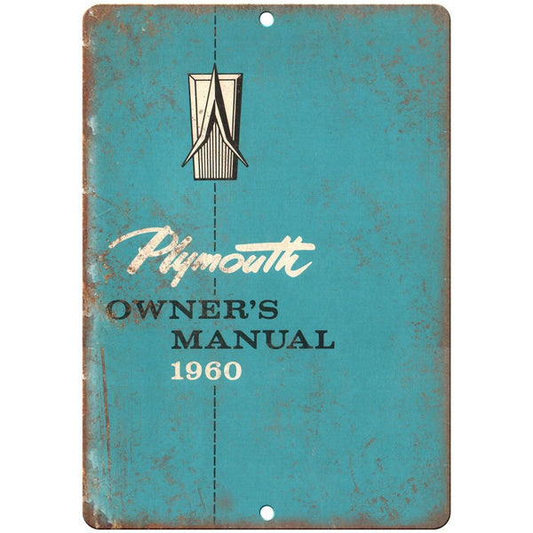"1960 Plymouth Owners Manual 10"" x 7"" Reproduction Metal Sign"