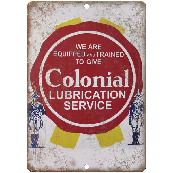 "Colonial Lubrication Service Porcelain Look 10"" X 7"" Reproduction Metal Sign U87"