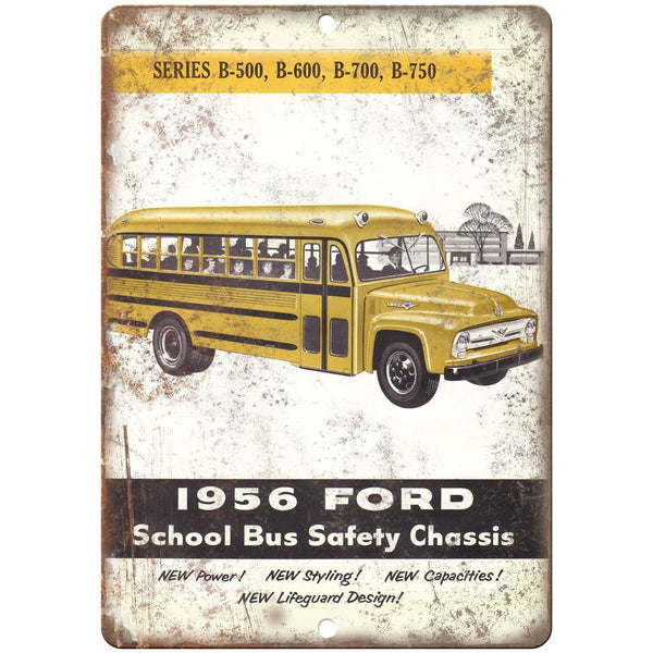 "1956 Ford School Bus Safety Chassis Ad 10"" x 7"" Reproduction Metal Sign A169"