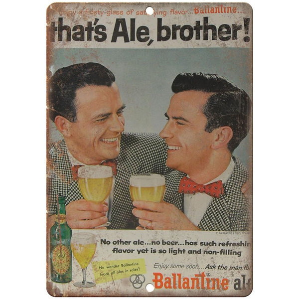 "Ballantine Ale That's Ale, Brother 10"" x 7"" Reproduction Metal Sign"