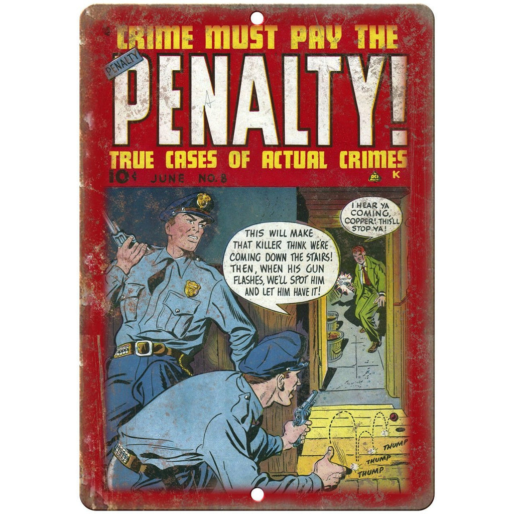 "Penalty Crime Must Pay Vintage Comic Cover 10"" X 7"" Reproduction Metal Sign J301"