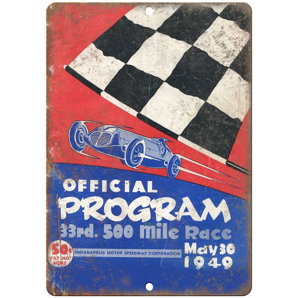 "1949 500 Mile Race Indianapolis Speedway 10"" X 7"" Reproduction Metal Sign A601"