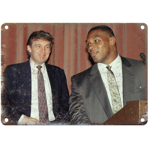 "Mike Tyson Donald Trump 10"" x 7"" reproduction metal sign"