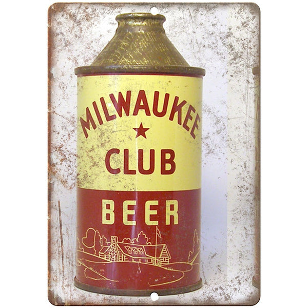 "Vintage Beer Can Milwaukee Club Beer 10"" x 7"" reproduction metal sign"