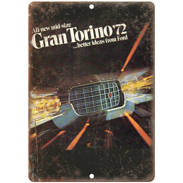 "1972 - Ford Gran Torino Vintage Ad - 10"" x 7"" Retro Look Metal Sign"