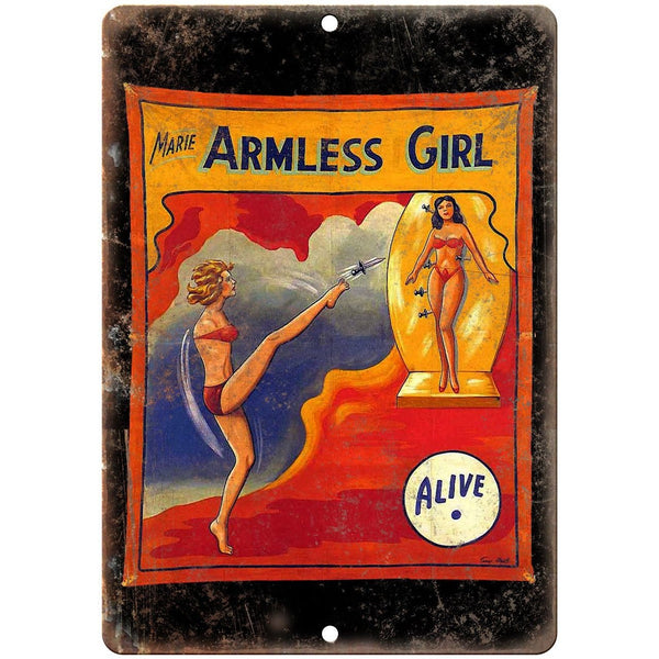 "Alive Circus Freakshow Armless Girl 10"" X 7"" Reproduction Metal Sign ZH125"