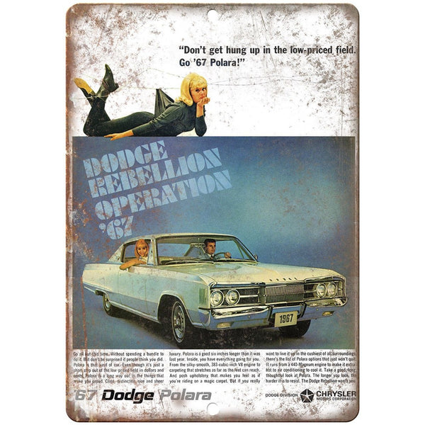 "1967 Dodge Polara Rebellion Ad 10"" x 7"" Reproduction Metal Sign A241"