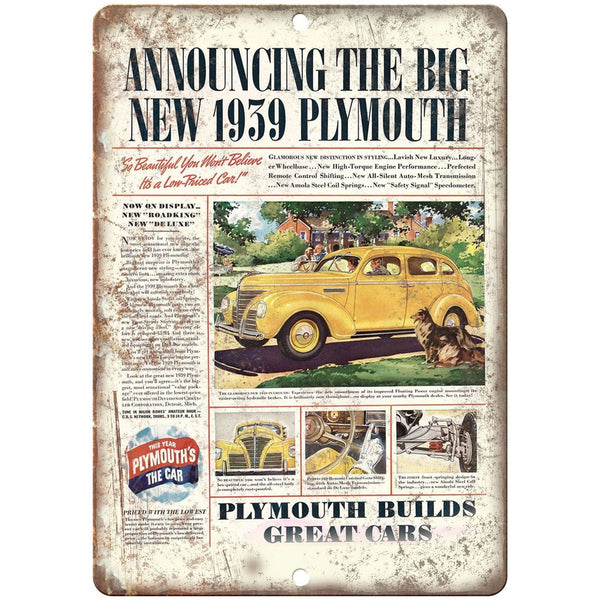 "1939 Plymouth Builds Great Cars 10"" x 7"" Reproduction Metal Sign"