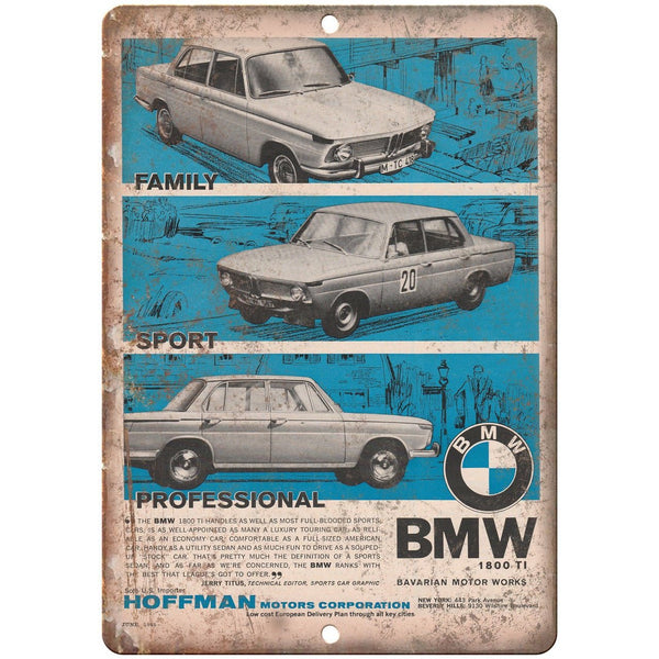 "BMW 1800 TI Bavarian Motor Work Hoffman 10"" x 7"" Reproduction Metal Sign A107"