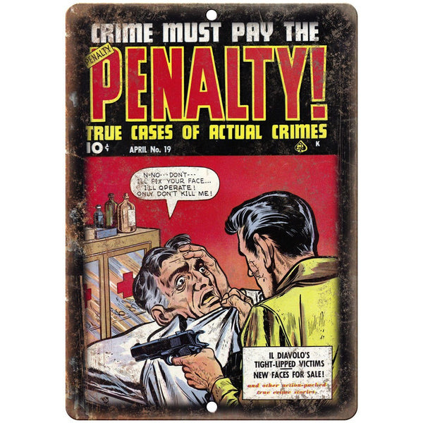 "Penalty! Cases of Actual Crimes Ace Comics 10"" X 7"" Reproduction Metal Sign J320"