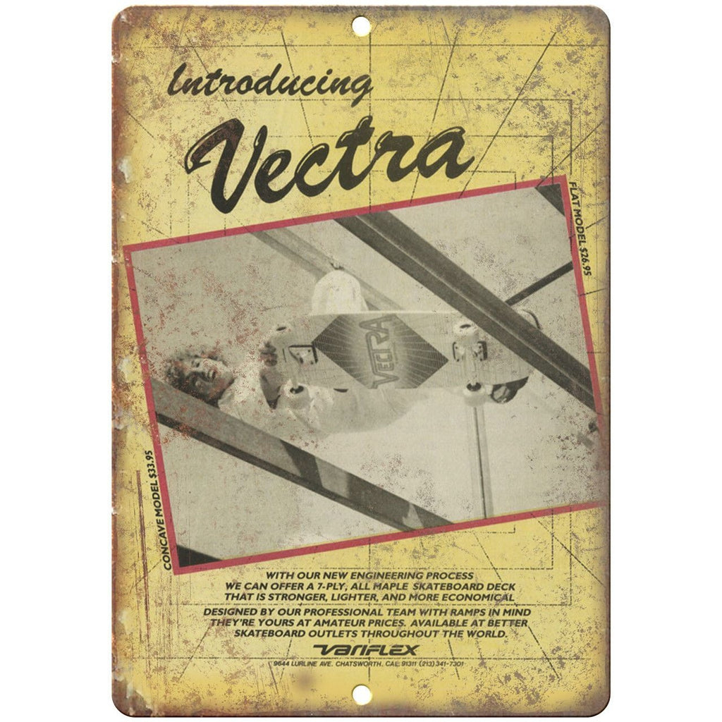 "Vectra Skateboards Vintage Ad 10"" x 7"" Reproduction Metal Sign"