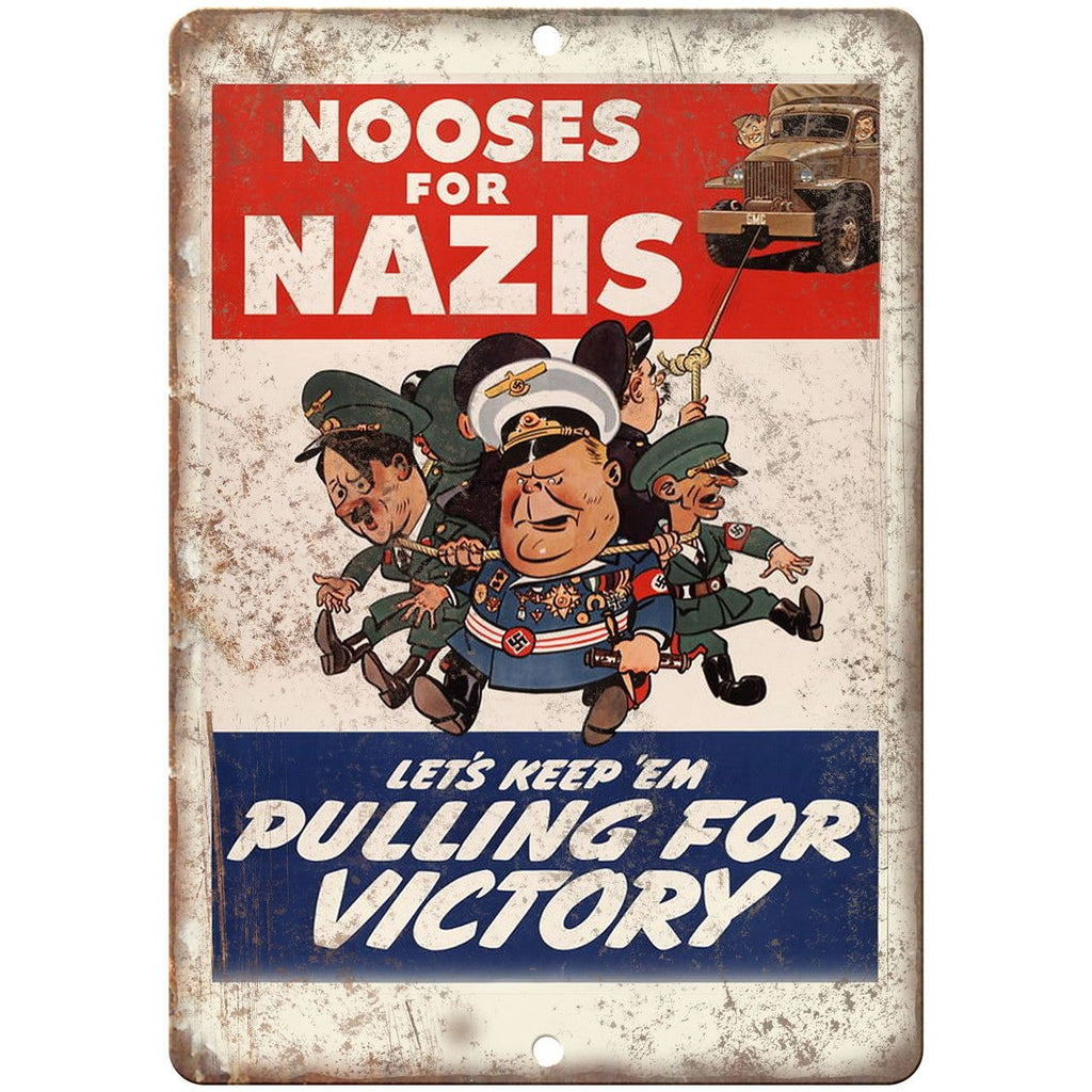 "Keep 'Em Pulling for Victory Nazi 10"" x 7"" Reproduction Metal Sign M12"