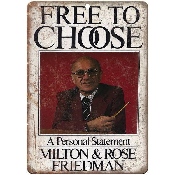"Milton Friedman Free To Choose Book Cover 10"" x 7"" Reproduction Metal Sign"