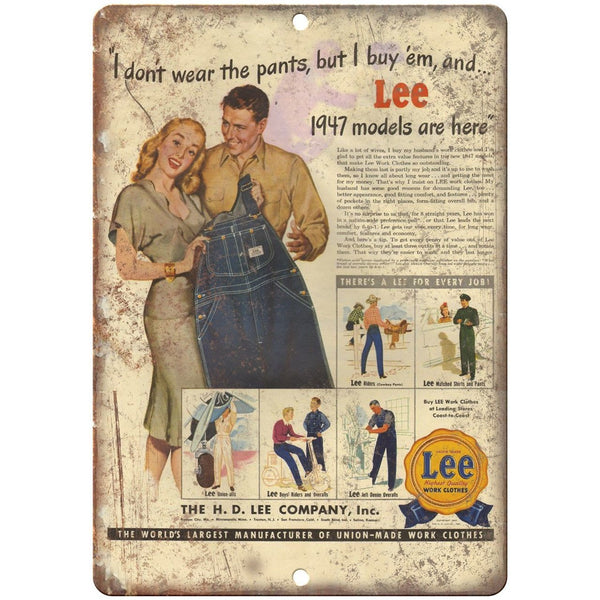 "1947 Lee Jeans Work Clothes Vintage Ad 10"" X 7"" Reproduction Metal Sign ZE11"