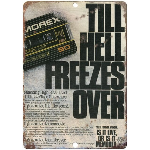 "Memorex Till Hell Freezes Over 10"" x 7"" Reproduction Metal Sign"