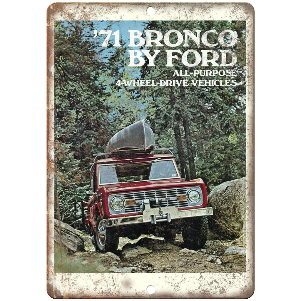 "1971 - Ford Bronco 4 Wheel Drive Vintage Ad - 10"" x 7"" Reproduction Metal Sign"
