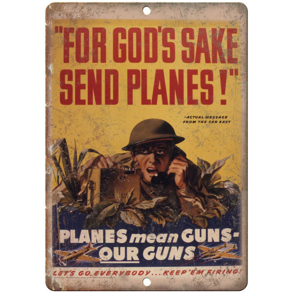 "Send Planes and Guns Vintage WW2 War Poster 10"" x 7"" Reproduction Metal Sign M63"