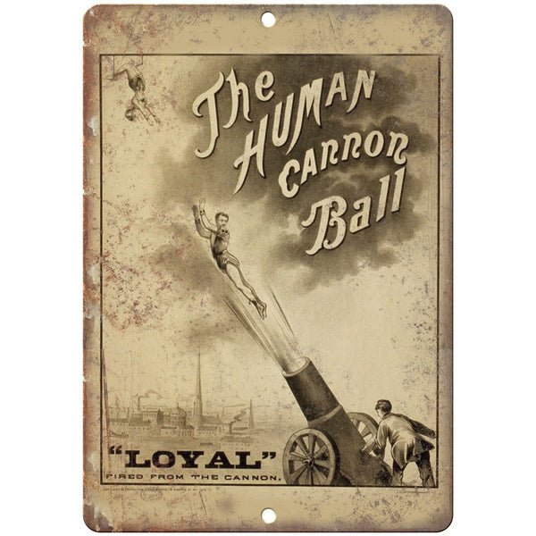"The Human Cannon Ball Circus Poster 10"" X 7"" Reproduction Metal Sign ZH59"