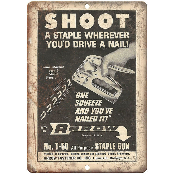 "Arrow Fastener Co. Staple Gun Ad - 10"" x 7"" Retro Look Metal Sign"
