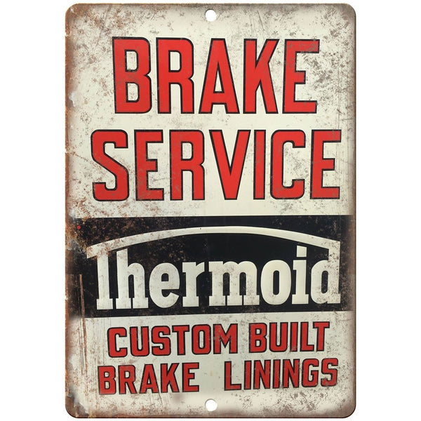 "Porcelain Look Thermoid Brake Service Linings 10"" x 7"" Retro Look Metal Sign"