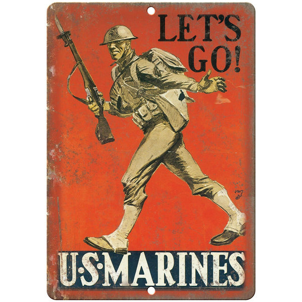 "Lets Go! US Marines Recruitment Poster Art 10"" x 7"" Reproduction Metal Sign M91"