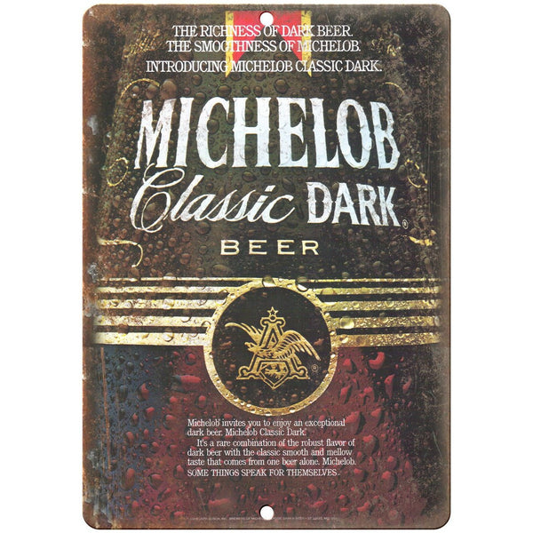 "Michelob Dark Beer Vintage Breweriana Ad 10"" x 7"" Reproduction Metal Sign E13"