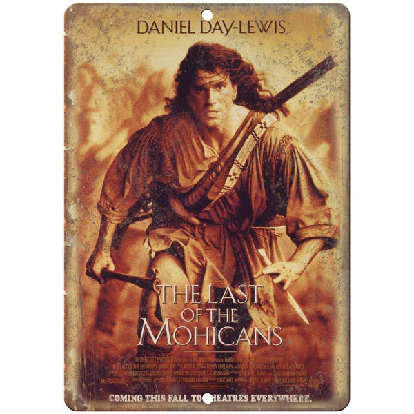 "The Last of the Mohicans Daniel Day-Lewis Poster 10"" x 7"" Retro Look Metal Sign"