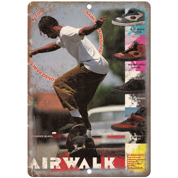 "Airwalk Shoes Alfonso Rawls Skateboard Ad 10"" x 7"" Reproduction Metal Sign"