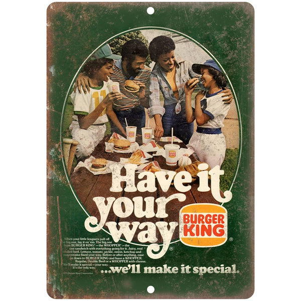 "1970s Burger King Have It Your Way Retro Ad 10"" x 7"" Reproduction Metal Sign N03"