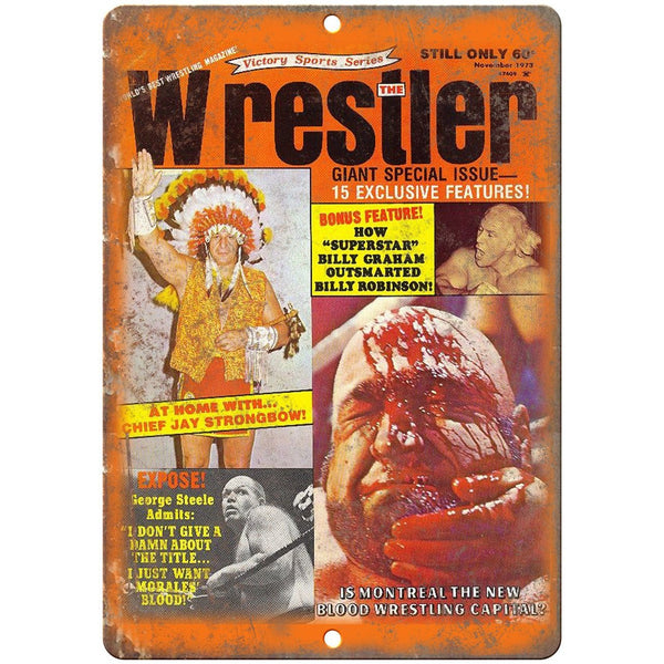"1973 Wrestler Magazine Geroge Steele 10"" x 7"" Reproduction Metal Sign X73"