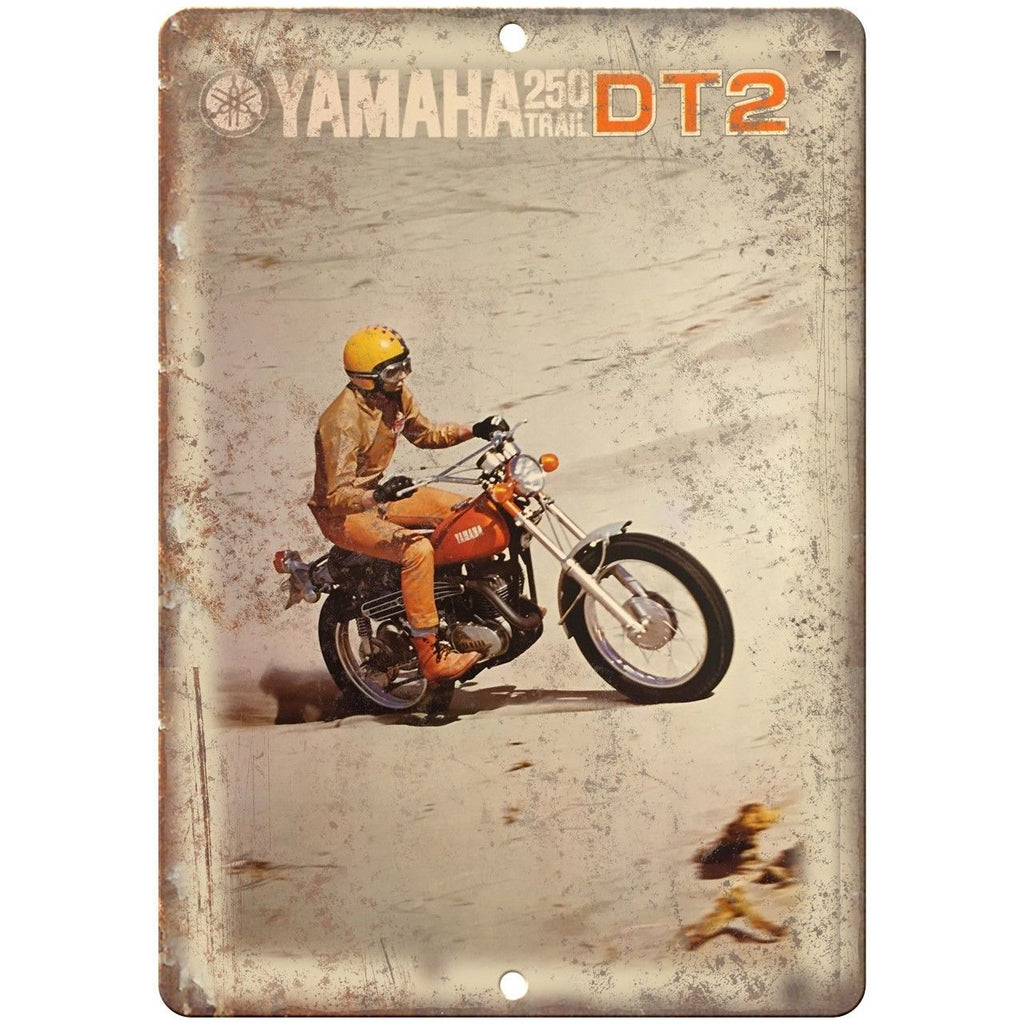 "Yamaha 250 DT2 Trail Motorcycle AD 10"" x 7"" Reproduction Metal Sign F54"