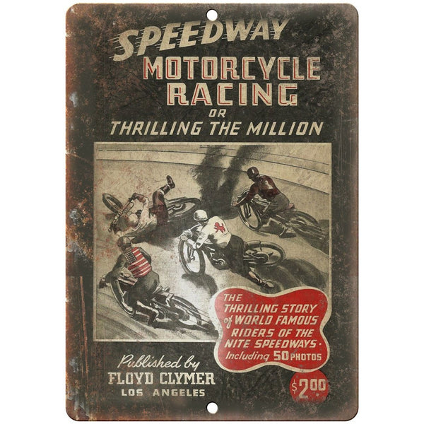 "Floyd Clymer Speedway Motorcycle Racing LA 10"" x 7"" Reproduction Metal Sign F03"