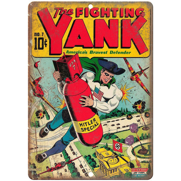 "The Fighting Yank No 7 Comic Cover Book 10"" x 7"" Reproduction Metal Sign J626"