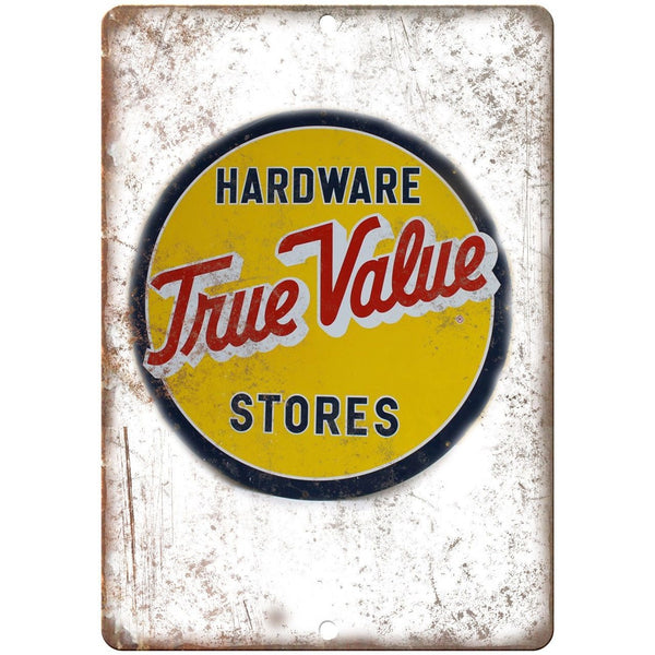 True Value Hardware Stores Porcelain Look Reproduction Metal Sign U135