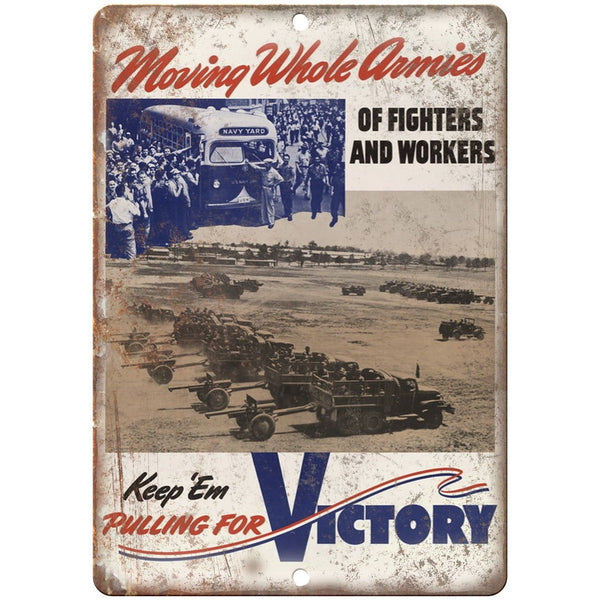 "Keep Em Pulling For Victory Millitary Poser 10"" x 7"" Reproduction Metal Sign M54"