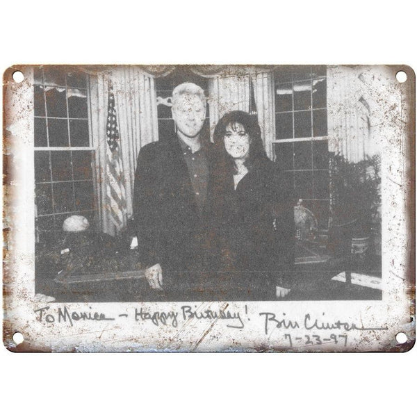 "10"" x 7"" Metal Sign - Bill Clinton Monica Lewinski Birthday Card - Vintage Look"