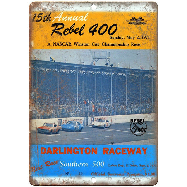 "1971 Rebel 400 NASCAR Winston Cup 10"" X 7"" Reproduction Metal Sign A492"