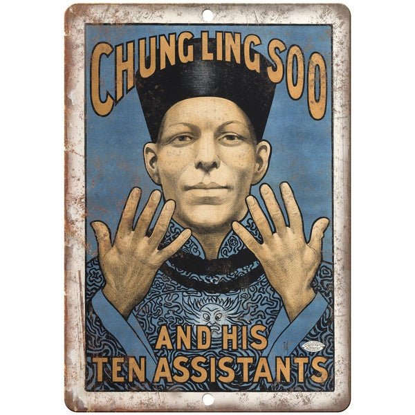 "Chung Ling SOO and his Ten Assistants 10"" X 7"" Reproduction Metal Sign ZH150"