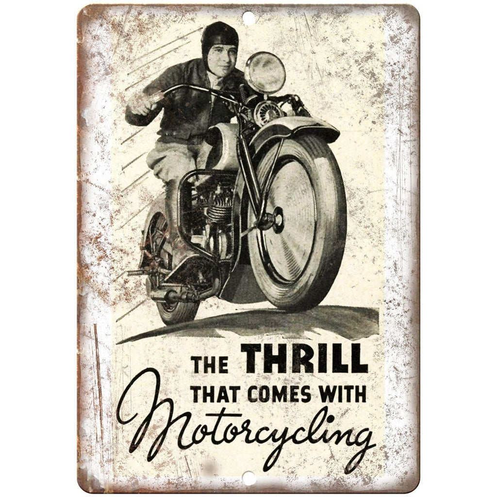 "The Thrill that comes with Motorcyclig Poster 10""x7"" Reproduction Metal Sign F06"