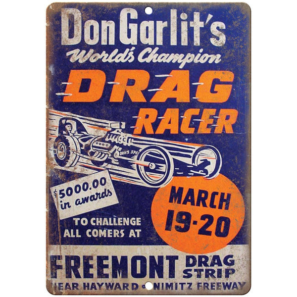 "Don Garlits Drag Racer, Freemont Drag Strip 10"" x 7"" Retro Metal Sign"