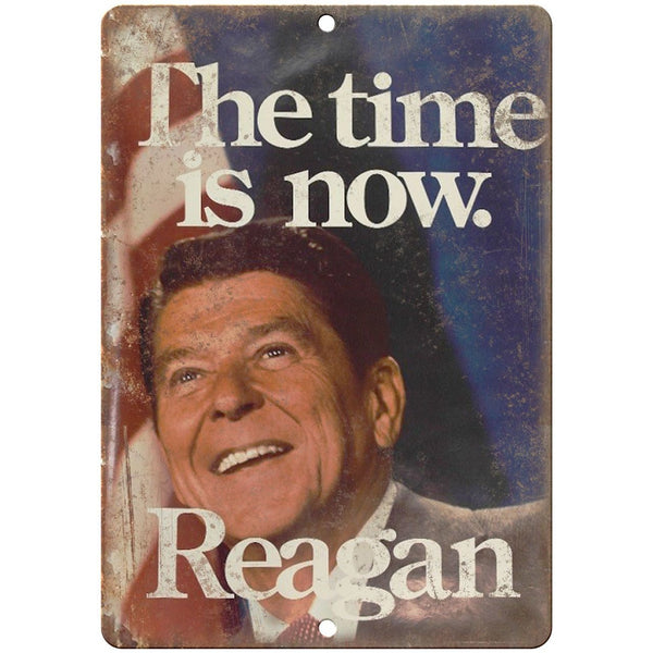 "Ronald Reagan Vintage Political Poster 10"" x 7"" Reproduction Metal Sign"
