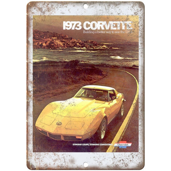 "10"" x 7"" Metal Sign - 1973 Chevy Corvette Chevrolet - Vintage Look Reproduction"