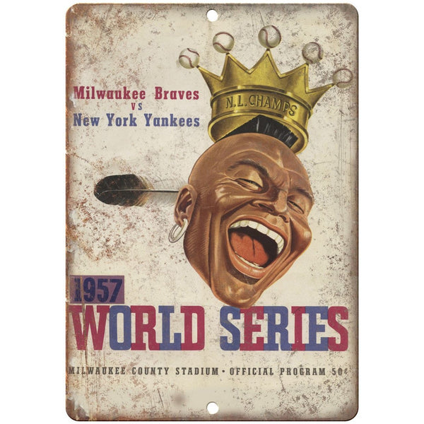 "1957 Braves vs Yankees World Series Program 10"" x 7"" Reproduction Metal Sign X14"